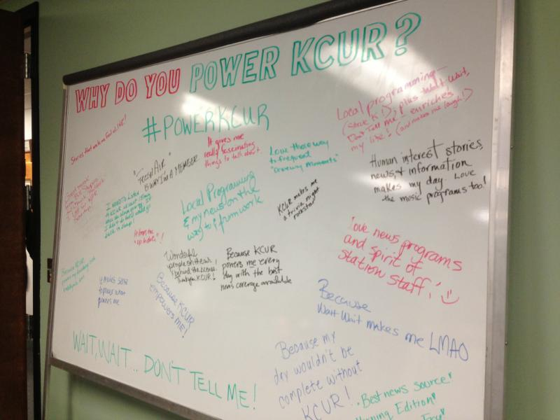 "KCUR volunteers filled this white board with ""Power KCUR"" messages all week in our green room, which served as command central throughout the membership drive."