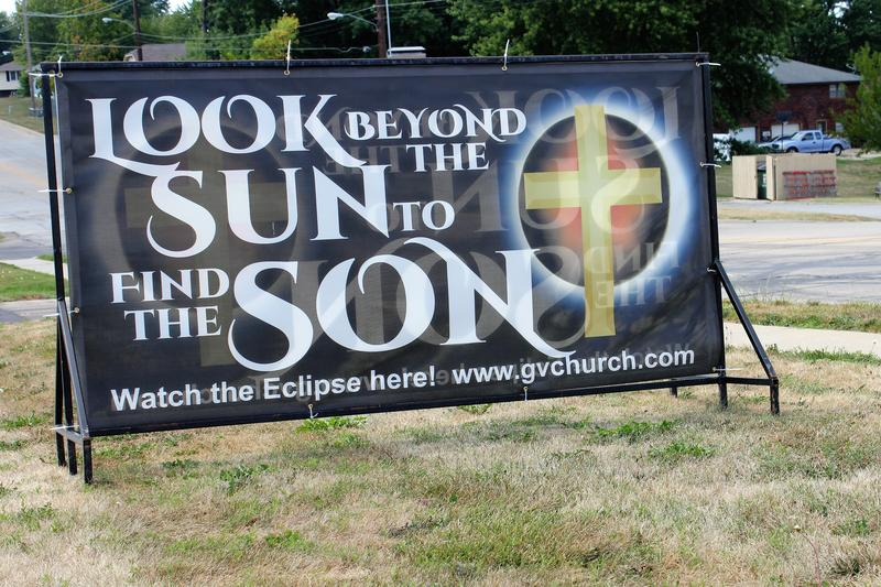 Green Valley Baptist Church in St. Joseph hope the throngs of people in town to see the eclipse also see this sign.