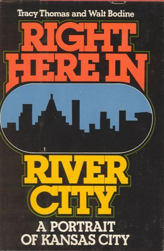 Cover of Walt's book, 'Right Here in River City.'