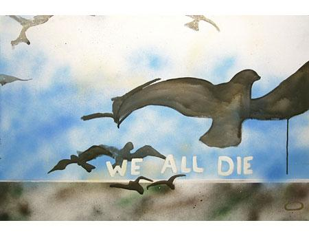 We All Die, 2010; acrylic on canvas, 20 x 30 in.