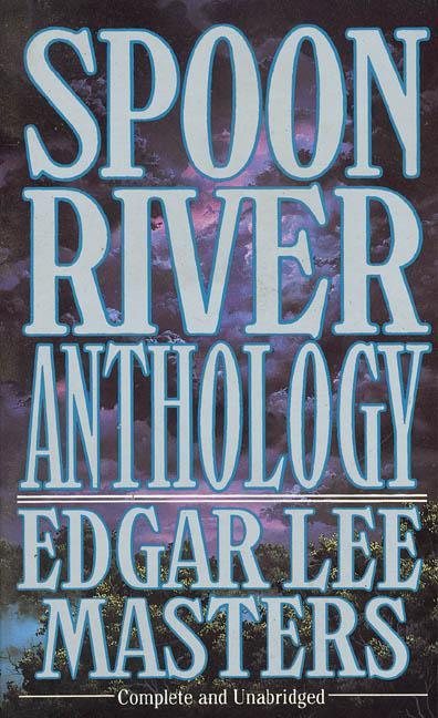 spoon river anthology Moseslawumnedu.