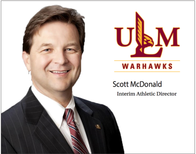 Scott McDonald was named Interim Athletic Director at the University of Louisiana Monroe.