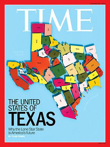 """The United States of Texas"" is the cover story ofthe latest edition of Time magazine."