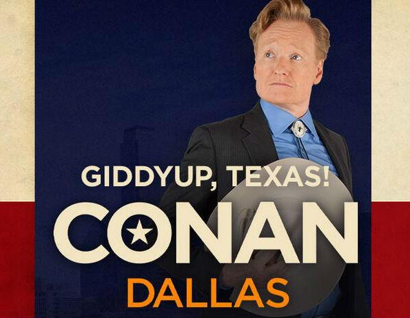 Conan O'Brien is taping his TBS talk show in Dallas this week.
