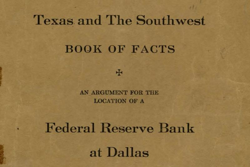 "The Dallas Chamber of Commerce, Dallas Clearing House Association and Dallas Cotton Exchange collaborated to produce this ""Book of Facts"" to help make the case for Dallas."