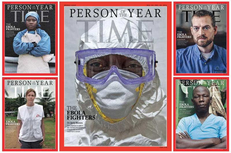 Doctors, nurses and others who fought back against Ebola have been named Time's Person of the Year for 2014.