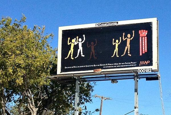 "This billboard from the Dallas run of ""Dialogues On Race""  was designed by artists Christopher Blay and Gerardo Robles."