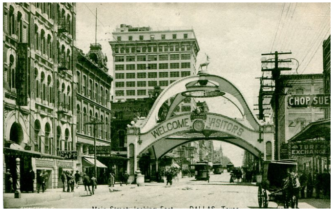 The Elks Arch in 1909 in downtown Dallas. By 1911, the arch was moved to Fair Park.