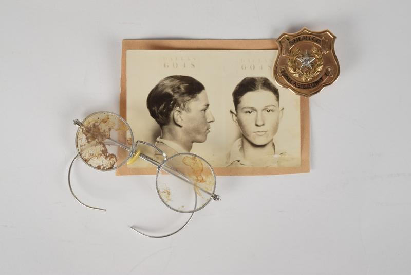 Bonnie Parker's blood-caked glasses, Clyde Barrow's mugshot and Dallas County Sheriff Smoot Schmid's badge.