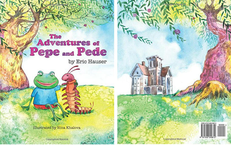 """The Adventures of Pepe and Pede"" was self-published by Eric Hauser on Amazon on Aug. 1."
