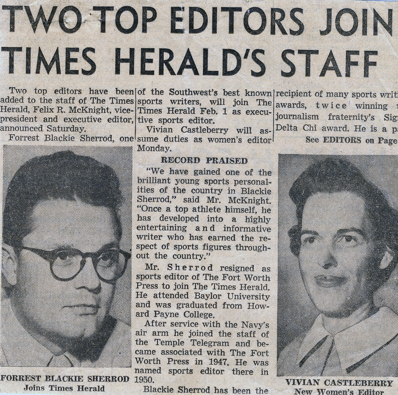 Castleberry worked for the Dallas Times Herald from 1956 until 1984.