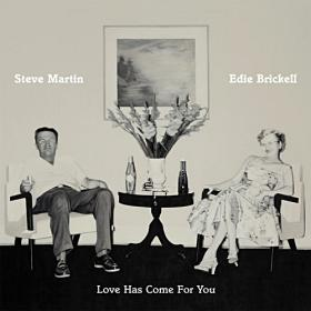 "Steve Martin & Edie Brickell's ""Love Has Come For You"" cover art, painted by funnyman Martin Mull."