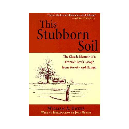 This Stubborn Soil: A Frontier Boyhood