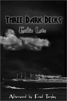 Three Dark Decks-Eusibia Lutz