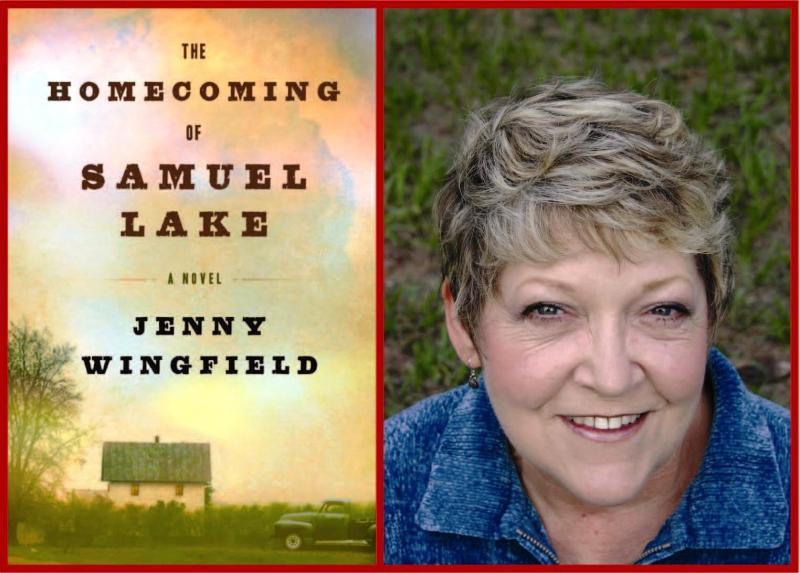 The Homecoming of Samuel Lake & author Jenny Wingfield