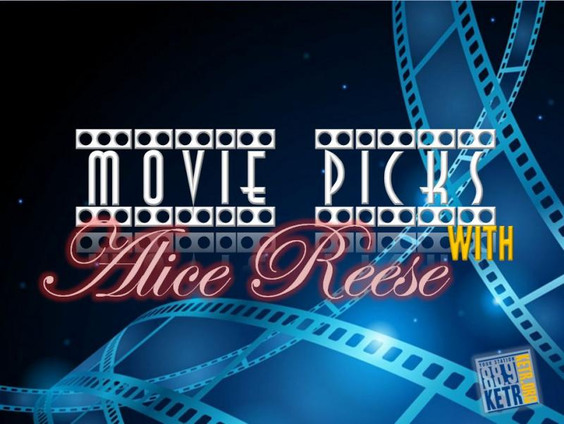 Movie Picks with Alice Reese