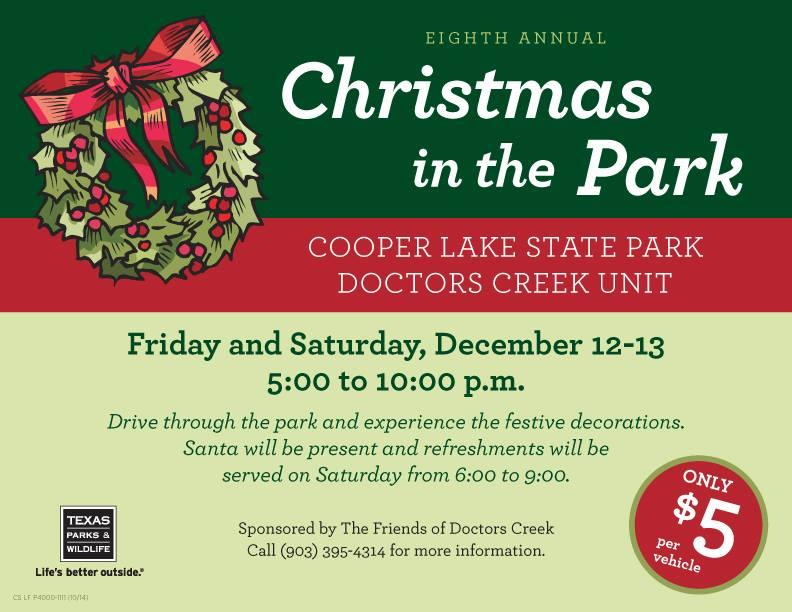 Christmas in the Park at Doctors Creek Unit at Cooper Lake is this weekend.