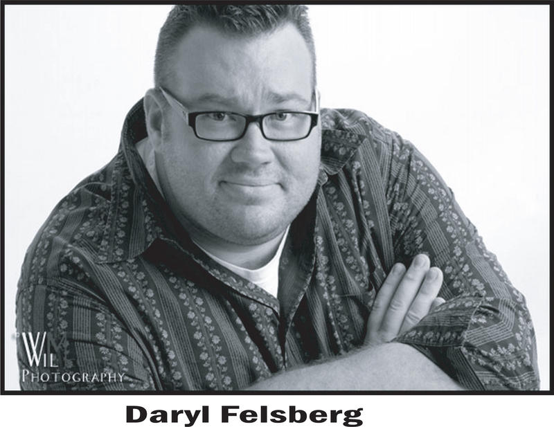 LMAO Comedian Daryl Felsberg will be entertaining for the Delta County Chamber of Commerce's 65th Annual Membership Banquet on Jan. 17.