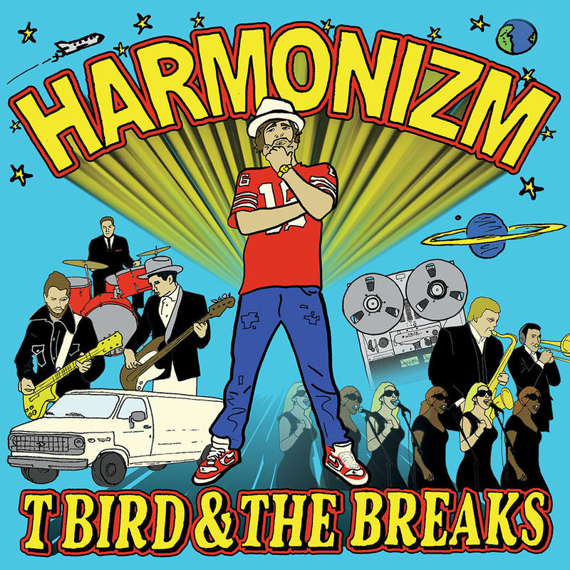 "Album artwork for the latest T Bird and The Breaks release ""Harmonizm"""