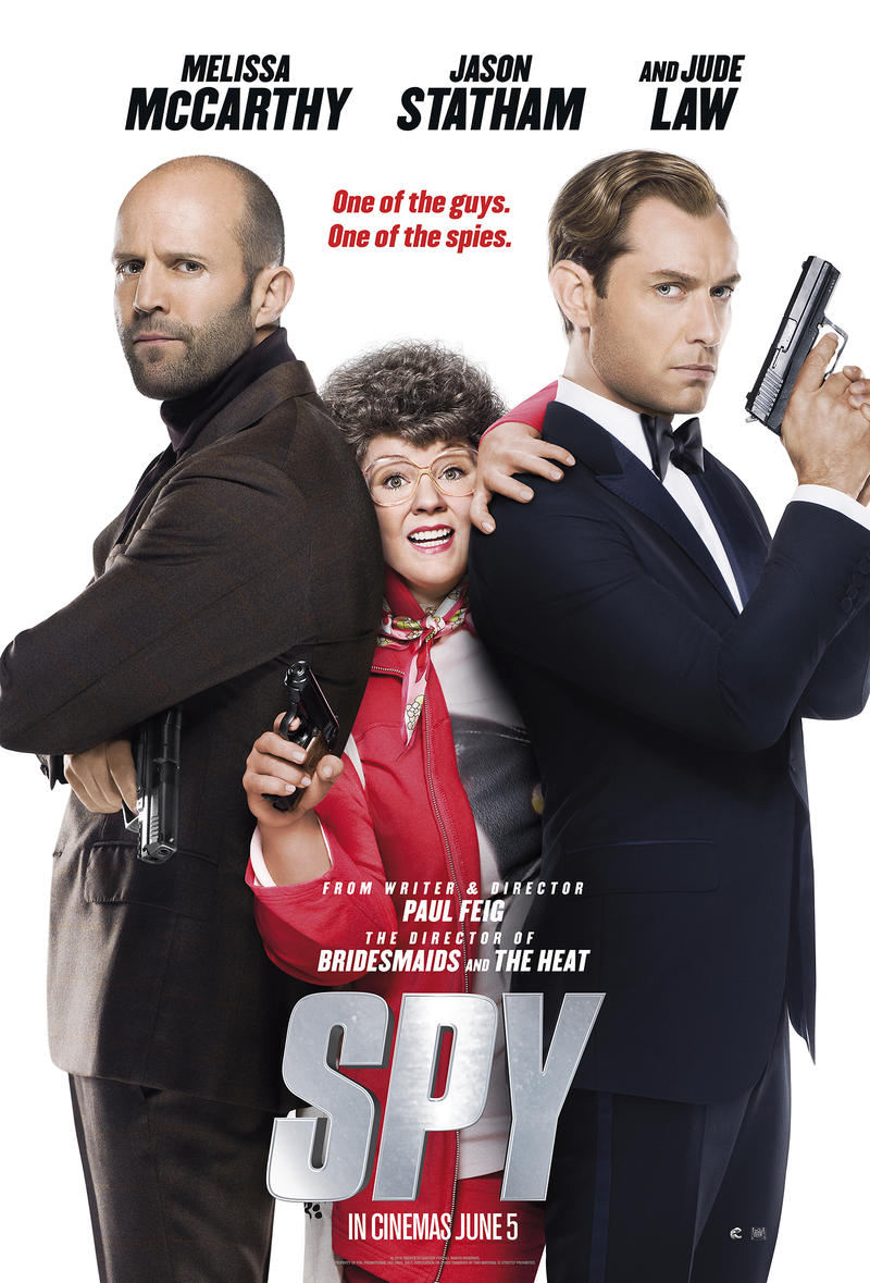 Spy is an action comedy film written and directed by Paul Feig. The film stars Melissa McCarthy, Jason Statham, Rose Byrne and Miranda Hart
