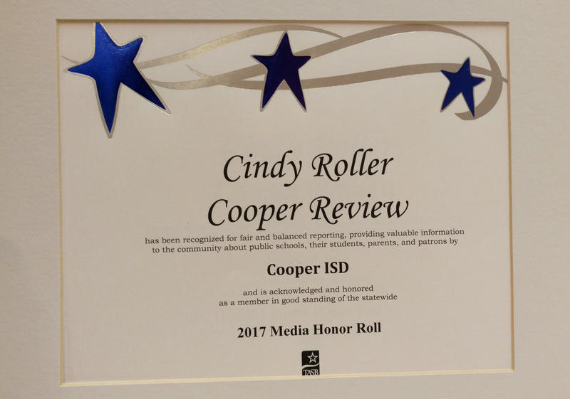 Cooper Independent School District honored Cooper Review and its editor Cindy Roller, who has earned this title for the last six years as editor.