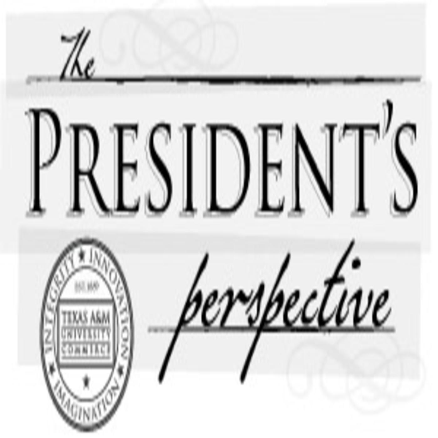The President's Perspective
