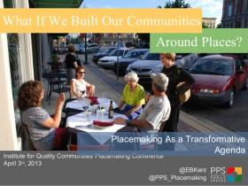 A slide from a presentation during the Placemaking Conference at the University of Oklahoma.