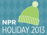 NPR Holiday 2013