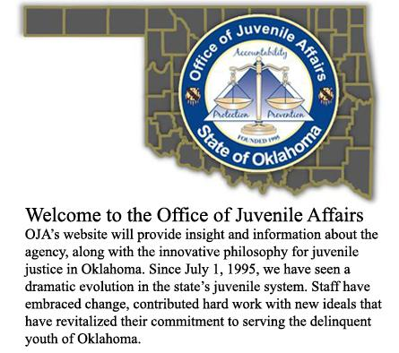 The Oklahoma Office of Juvenile Affairs