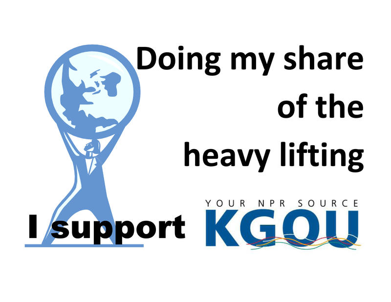 Doing my share of the heavy lifting, I support KGOU