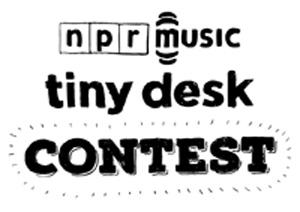 NPR Music Tiny Desk Contest