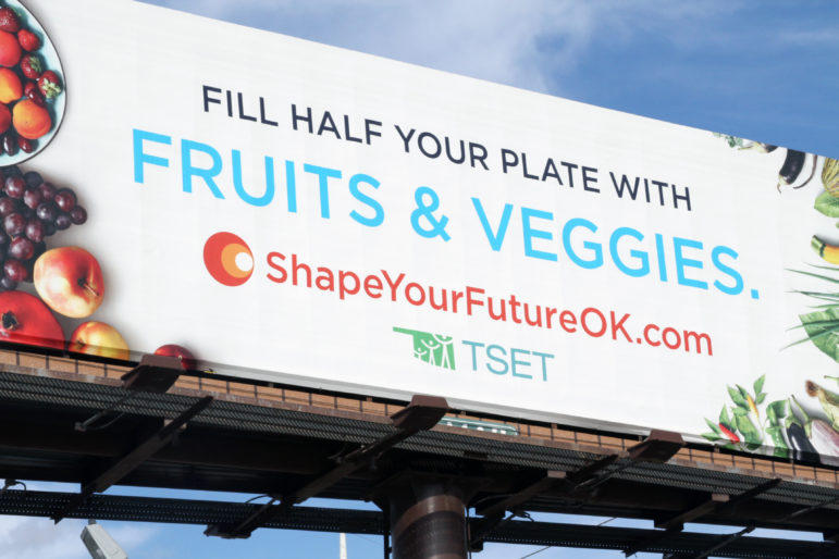 A billboard for TSET's Shape Your Future wellness campaign sits along an Oklahoma City highway. Shape Your Future is one of the agency's advertising efforts to decrease smoking and obesity, and make Oklahomans healthier.
