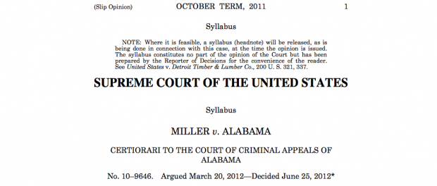 In 2012, the U.S. Supreme Court ruled it was illegal to sentence juveniles to life in prison without parole.