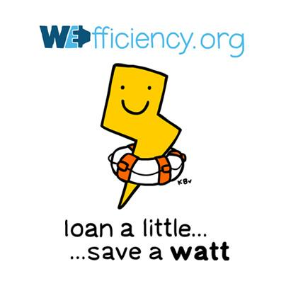 wefficiency.org - Loan a little... Save a watt