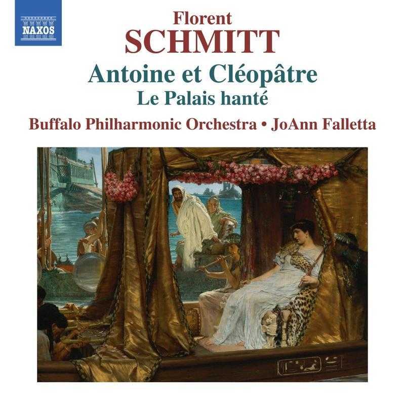 $40/Month: CD: Anthony & Cleopatra – Incidental Music. (Buffalo Philharmonic; Florent Schmitt, comp.; JoAnn Falletta, cond.) A stunning showcase of this exotic score. Fasten your seatbelts for a wild ride! [Item#: S16CD107]