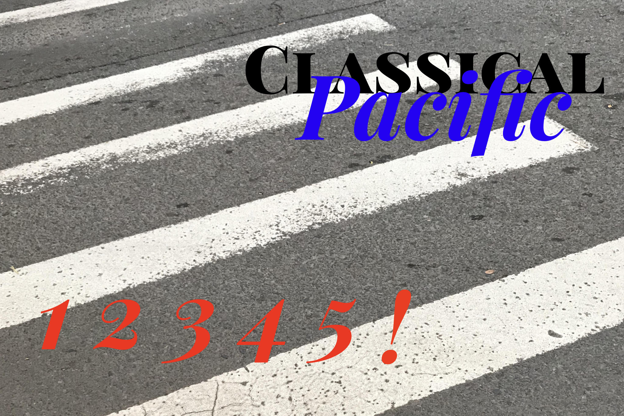 Classical Pacific, Wednesday, February 21, 2018: 1, 2, 3 ...