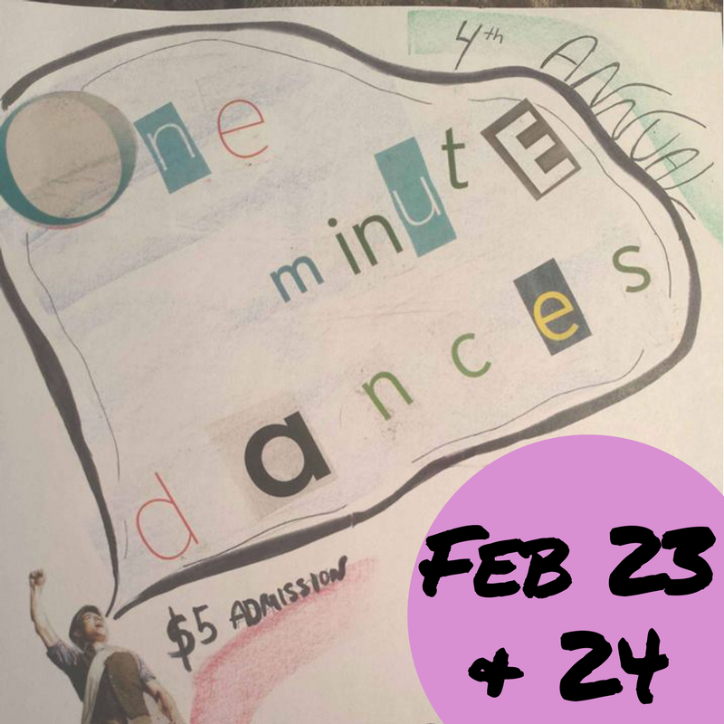 One Minute Dances is February 23 & 24