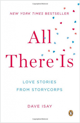 "The cover of Dave Isay's book, ""All You Need Is Love: Love Stories From StoryCorps."""
