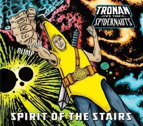 The new Spirit of the Stairs album Tronan Vs. The Spidernauts.