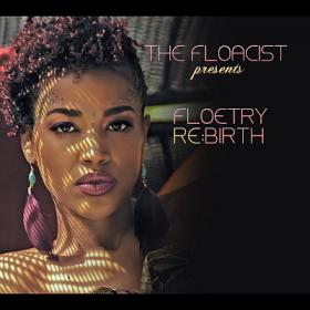 Natalie Stewart again pairs spoken word poetry and music on her sophomore release, Floetry Re:Birth.