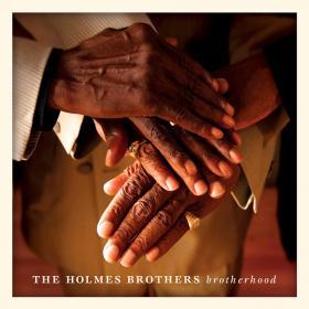 Brotherhood, The Holmes Brothers