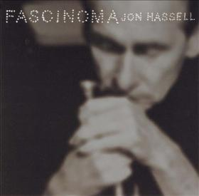 Jon Hassell and Ry Cooder teamed up for album Fascinoma
