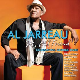 Al Jarreau's My Old Friend: Celebrating George Duke