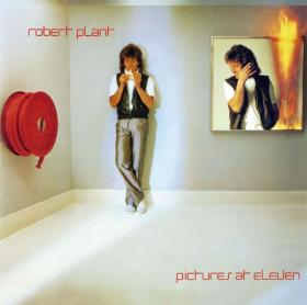 Robert Plant's 1982 album Pictures At Eleven