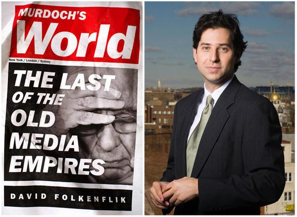 NPR media correspondent David Folkenflik has just published Murdoch's World: The Last of the Old Media Empires, a volume that examines media mogul Rupert Murdoch's reach across three continents.