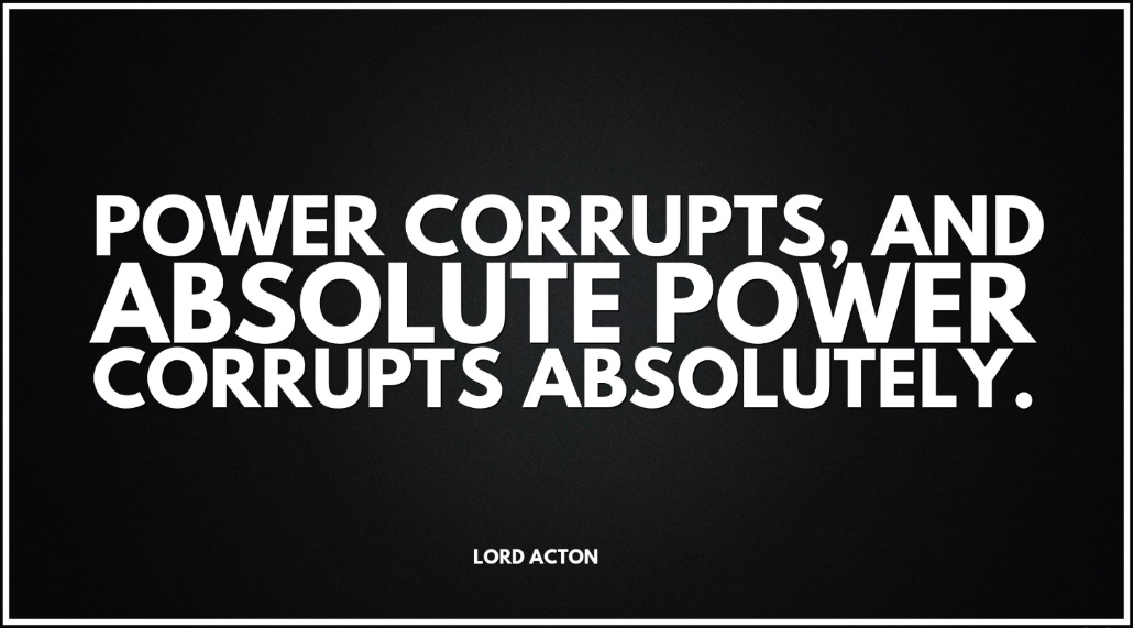 the theme of absolute power corrupting absolutely in antigone a play by sophocles The radical power of his playwriting is also evident in the pessimistic play if: a tragedy of the ruled (1983), though a sense of satiric fun is also seen in our husband has gone mad again (1977) and holding talks (1979.