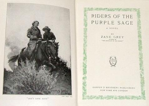Title page and frontispiece, Riders of the Purple Sage, Zane Grey, Harper and Brothers, 1912.