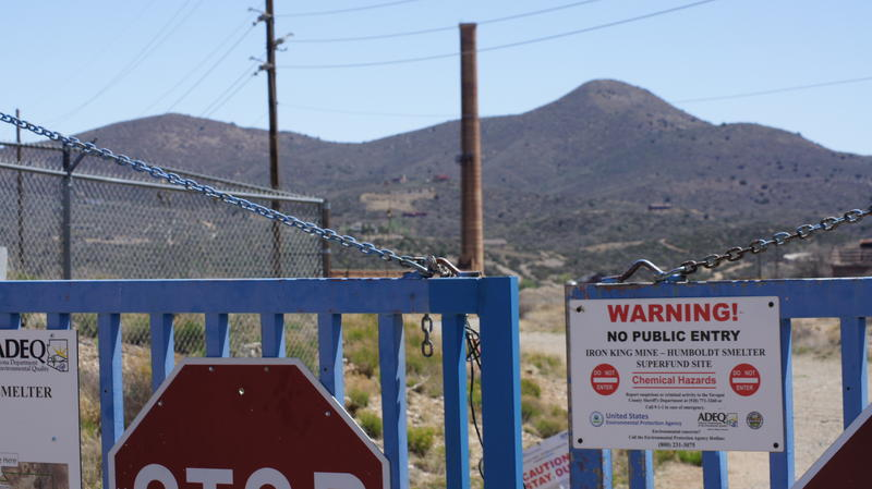 Both the smelter and the Iron King Mine have been closed off by the EPA in order to keep people from getting to close to the most contaminated parts of the super-fund sites.