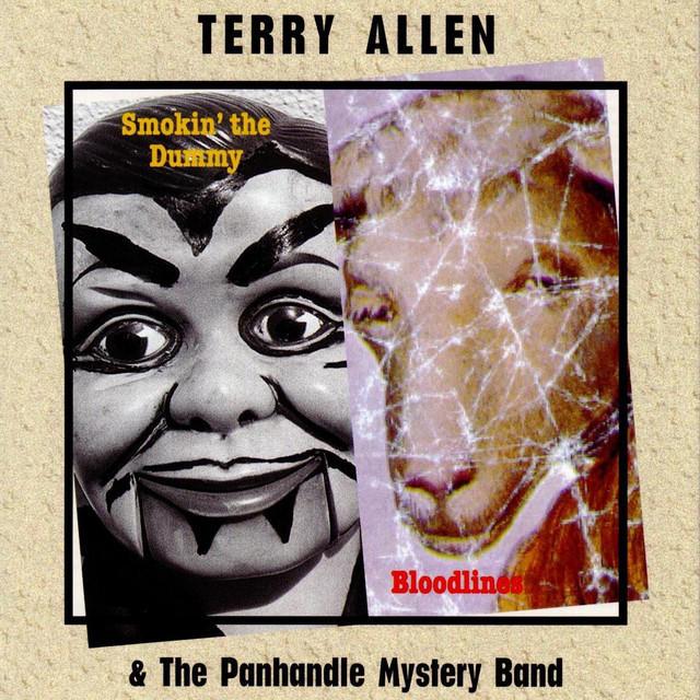 Terry Allen's album, Bloodlines.