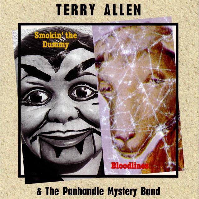 Terry Allen's album, Bloodlines.